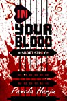 In Your Blood