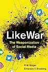 LikeWar by P.W. Singer