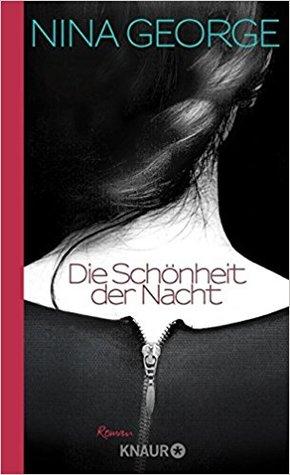 Die Schönheit der Nacht by Nina George