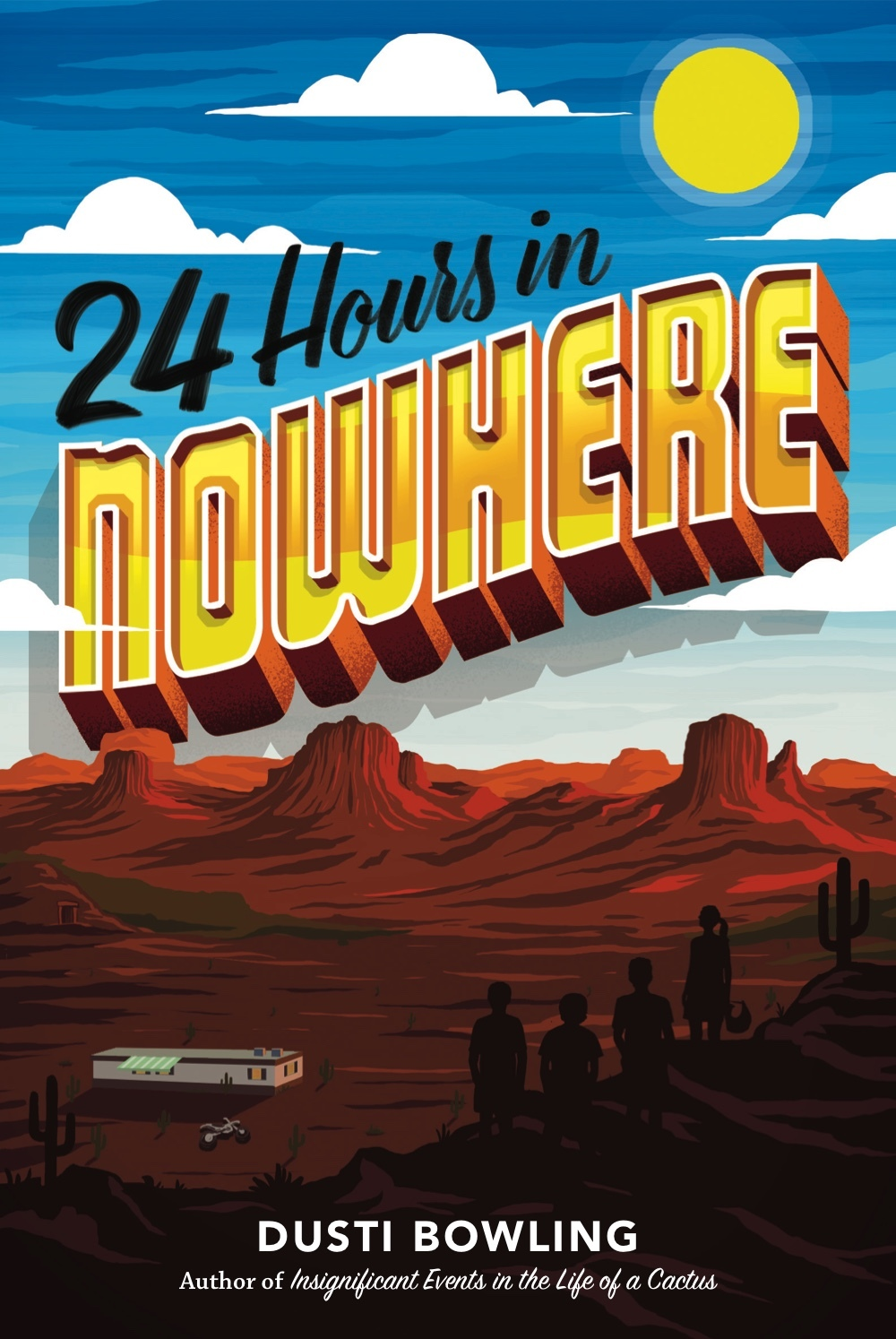 24 Hours in Nowhere Dusti Bowling