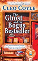 The Ghost and the Bogus Bestseller (Haunted Bookshop Mystery #6)