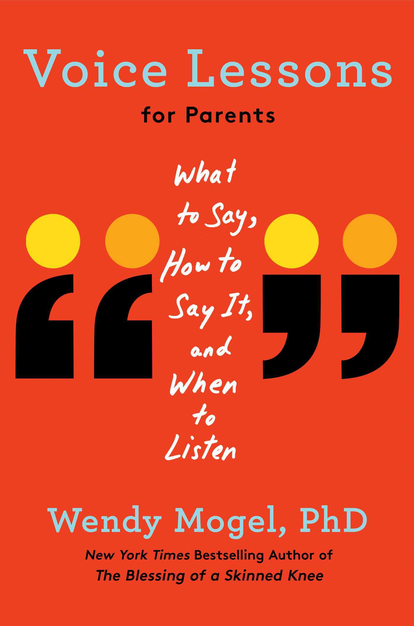 Voice Lessons For Parents What To Say How To Say It And When To