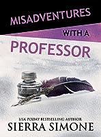 Misadventures with a Professor (Misadventures, #17)