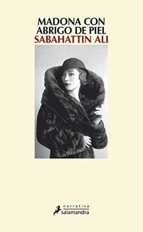 Madona con abrigo de piel by Sabahattin Ali