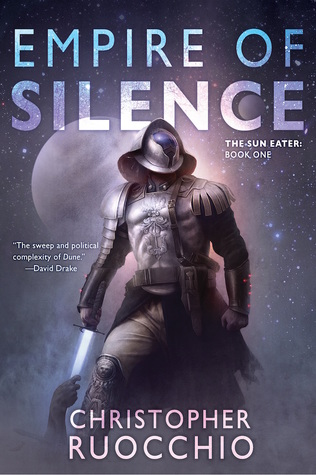 Empire of Silence by Christopher Ruocchio