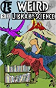 Weird Library-Science