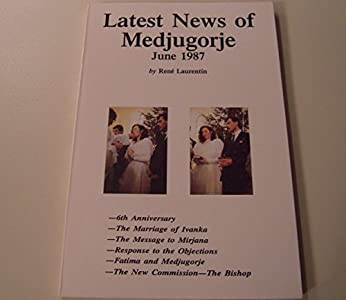 Latest News of Medjugorje/June 1987