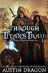 Through Titan's Trail (Fabled Quest Chronicles #1)