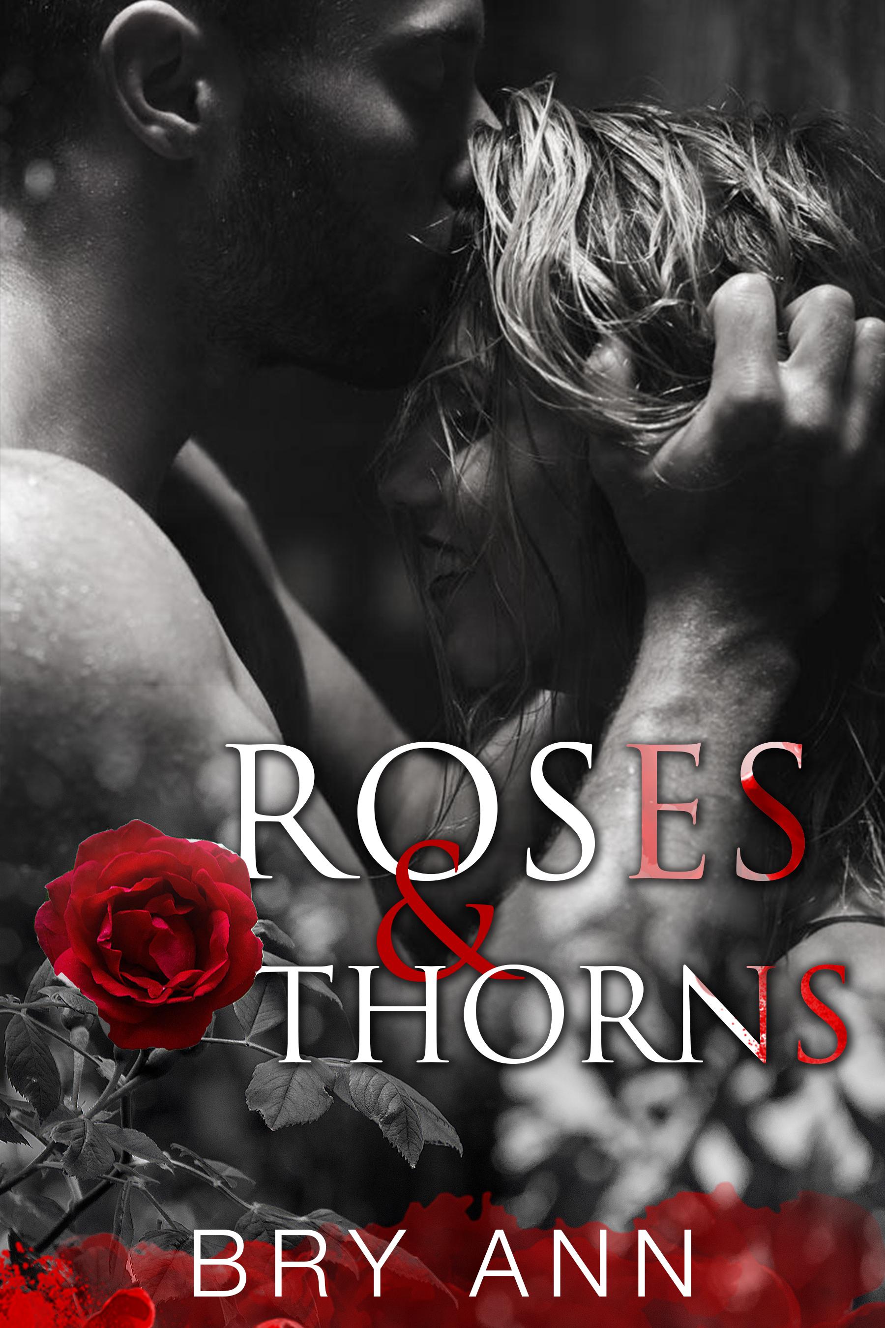 Bry Ann - Roses & Thorns 1 - Roses & Thorns