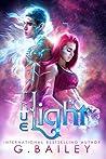 True Light (From the Stars, #1)