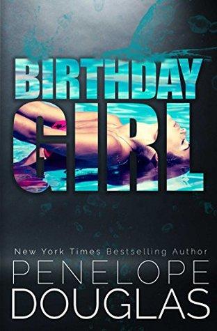 Birthday Girl by Penelope Douglas