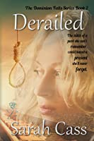 Derailed (The Dominion Falls Series Book 2)