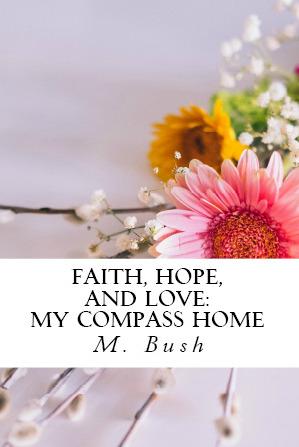 My Compass Home (Faith, Hope, and Love #2)