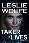 Taker of Lives (Special Agent Tess Winnett, #4)