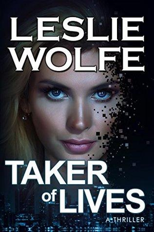 Taker of Lives (Special Agent Tess Winnett, #4)