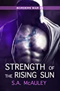 Strength of the Rising Sun