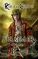 Hammer and Bone