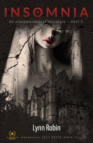 Insomnia (Insomnia Saga; Slaapwandelaar Duologie #1)
