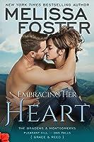 Embracing Her Heart - The Bradens  Montgomerys (Pleasant Hill - Oak Falls)