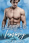 Trapped With Tommy (Royally Gay, #3)
