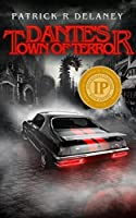 Dante's Town of Terror (The Infinity Killer Trilogy, #1)