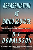 Assassination at Bayou Sauvage (Broussard & Franklyn)