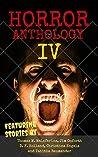 Horror Anthology IV (Moon Books Presents)
