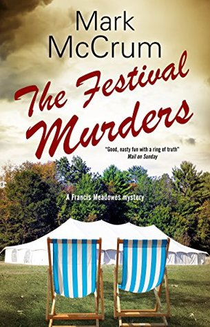 The Festival Murders (A Francis Meadowes Mystery)