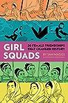 Girl Squads: 20 F...