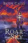 Roar of Sky (Blood of Earth, #3)