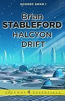 Halcyon Drift: Hooded Swan 1