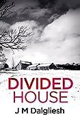Divided House (Dark Yorkshire #1)