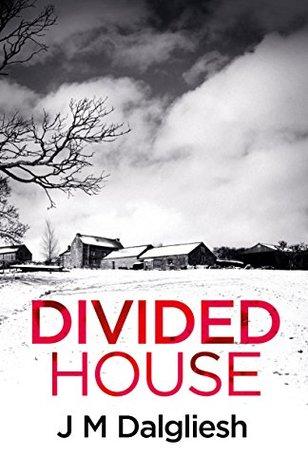 Divided House by J.M. Dalgliesh