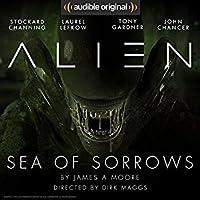 Alien: Sea of Sorrows (Canonical Alien trilogy, #2)