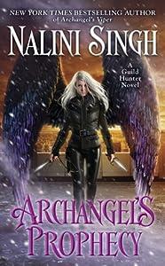 Archangel's Prophecy (Guild Hunter, #11)