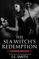 The Sea Witch's Redemption (Seven Kingdoms Tales, #4)