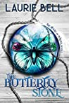 The Butterfly Stone (Stones of Power #1)