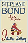 9 Bodies Rolling (Body Movers, #9)
