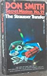 The Strausser Transfer (Secret Mission #21)