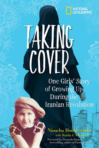 Taking Cover: One Girl's Story of Growing Up During the Iranian Revolution