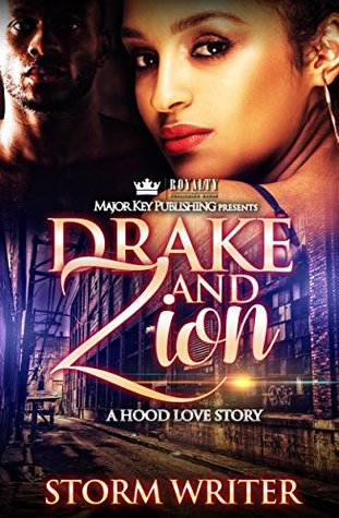 Drake & Zion by Storm Writer