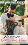 Whatever Comes Our Way (Everyday Love #2)