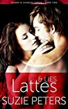 Lattes and Lies (Wishes and Chances Book 2)