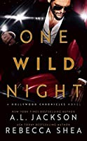 One Wild Night (Hollywood Chronicles, #1)