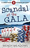 Scandal at the Gala (Sweetfern Harbor Mystery #8)