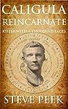 Caligula Reincarnate: Killer with a Thousand Faces