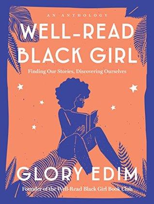 Well-Read Black Girl by Glory Edim