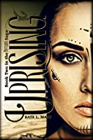 Uprising (The Outliers Saga, #2)