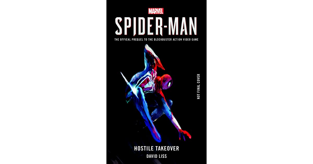 Spider-Man: Hostile Takeover by David Liss