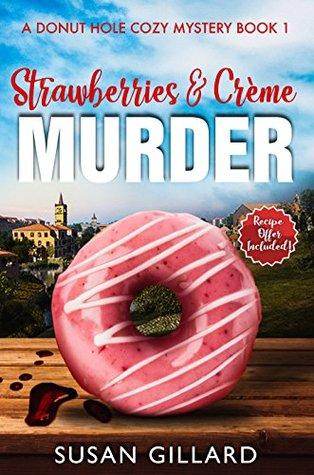 Susan Gillard: A Donut Hole Cozy Mystery series